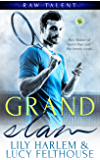 Grand Slam (Raw Talent Book 1)