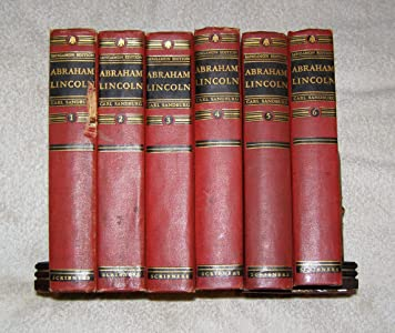 Abraham Lincoln (The Sangamon Edition, Six Volume Set): The Prairie Years (2 Volumes) and The War Years (4 Volumes)