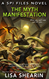 The Myth Manifestation (SPI Files Book 5)