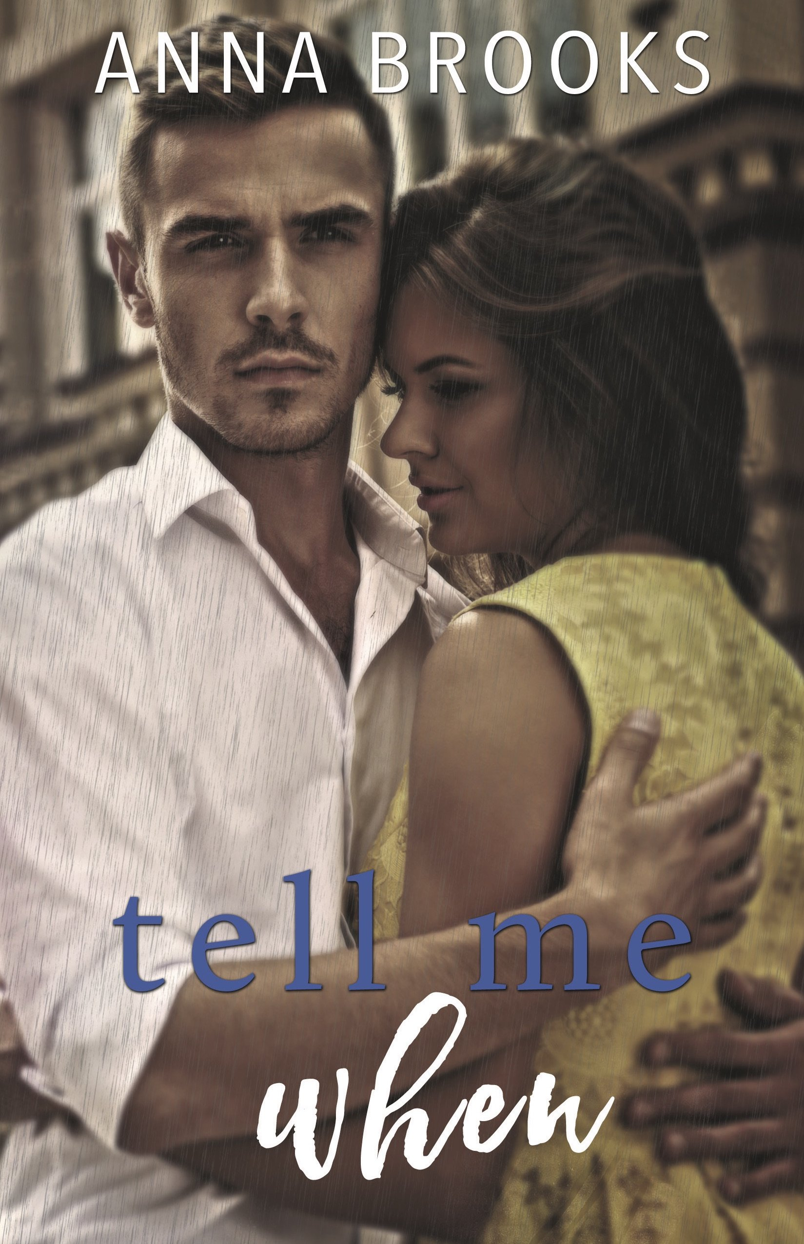 Tell Me When (It's Kind Of Personal) PDF