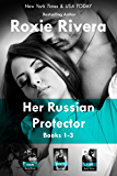 Her Russian Protector Boxed Set (Books 1-3) (English Edition)