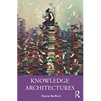 Knowledge Architectures: Structures and Semantics