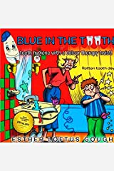 Blue in the Tooth: Teeth Hygiene with a Color Therapy Twist! Audible Audiobook