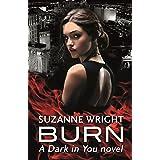 Burn (The Dark in You)