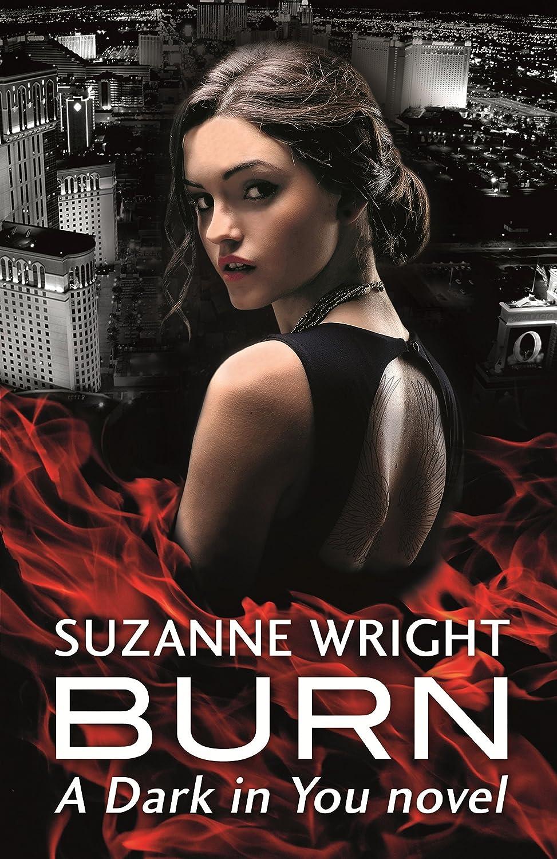 Burn (The Dark in You) eBook: Wright, Suzanne: Amazon.com.au ...