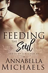 Feeding the Soul: Souls of Chicago #1 Kindle Edition
