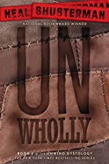 UnWholly (Unwind Dystology Book 2) Kindle Edition
