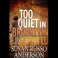 Too Quiet In Brooklyn (A Fina Fitzgibbons Brooklyn Mystery Book 1) (English Edition)