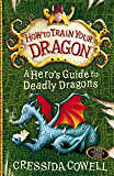 A Hero's Guide to Deadly Dragons: Book 6 (How To Train Your Dragon) (English Edition)