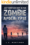 Just Another Day in the Zombie Apocalypse