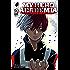 My Hero Academia, Vol. 5: Shoto Todoroki: Origin