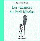 Les Vacances du Petit Nicolas Relie