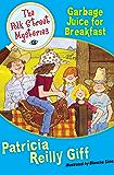 Garbage Juice for Breakfast (The Polk Street Mysteries Book 6)
