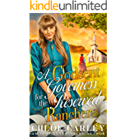 A Godsent Governess for the Reserved Rancher: A Christian Historical Romance Book