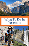 What To Do In Yosemite