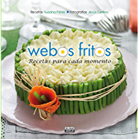 Recetas para cada momento (Webos Fritos)