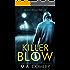 KILLER BLOW (DI Sara Ramsey Book 2)