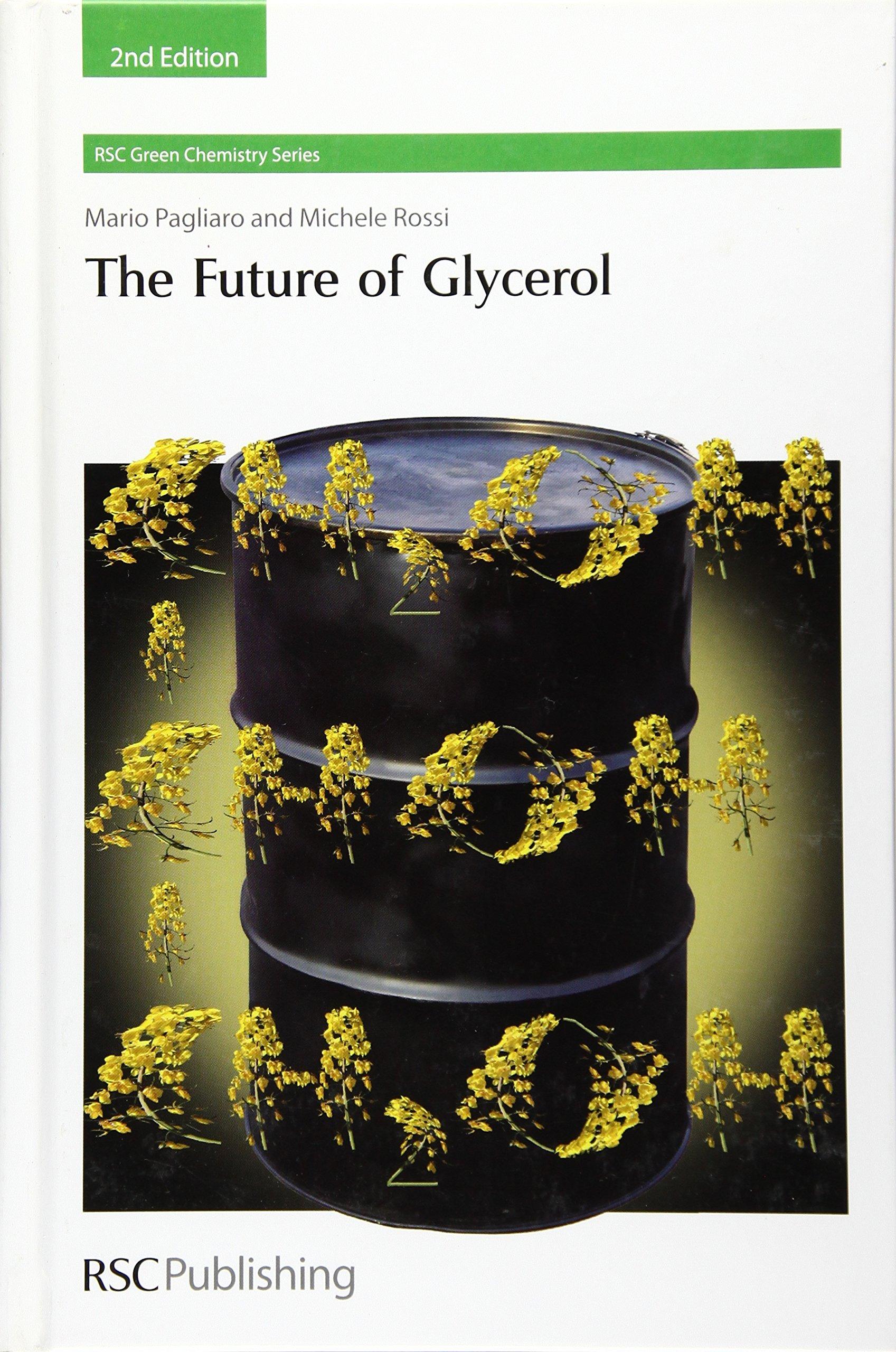 Future of Glycerol (Green Chemistry Series): Amazon co uk