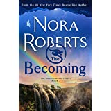 The Becoming: The Dragon Heart Legacy, Book 2