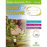 Histoire Géographie 6e : Fichier d'activités Midis - Corse