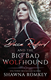 Becca Redford and the Big Bad Wolfhound
