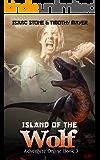Island of the Wolf: A litRPG Pulp Novel (Adventure Online Book 3)
