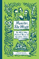 Monster She Wrote: The Women Who Pioneered Horror