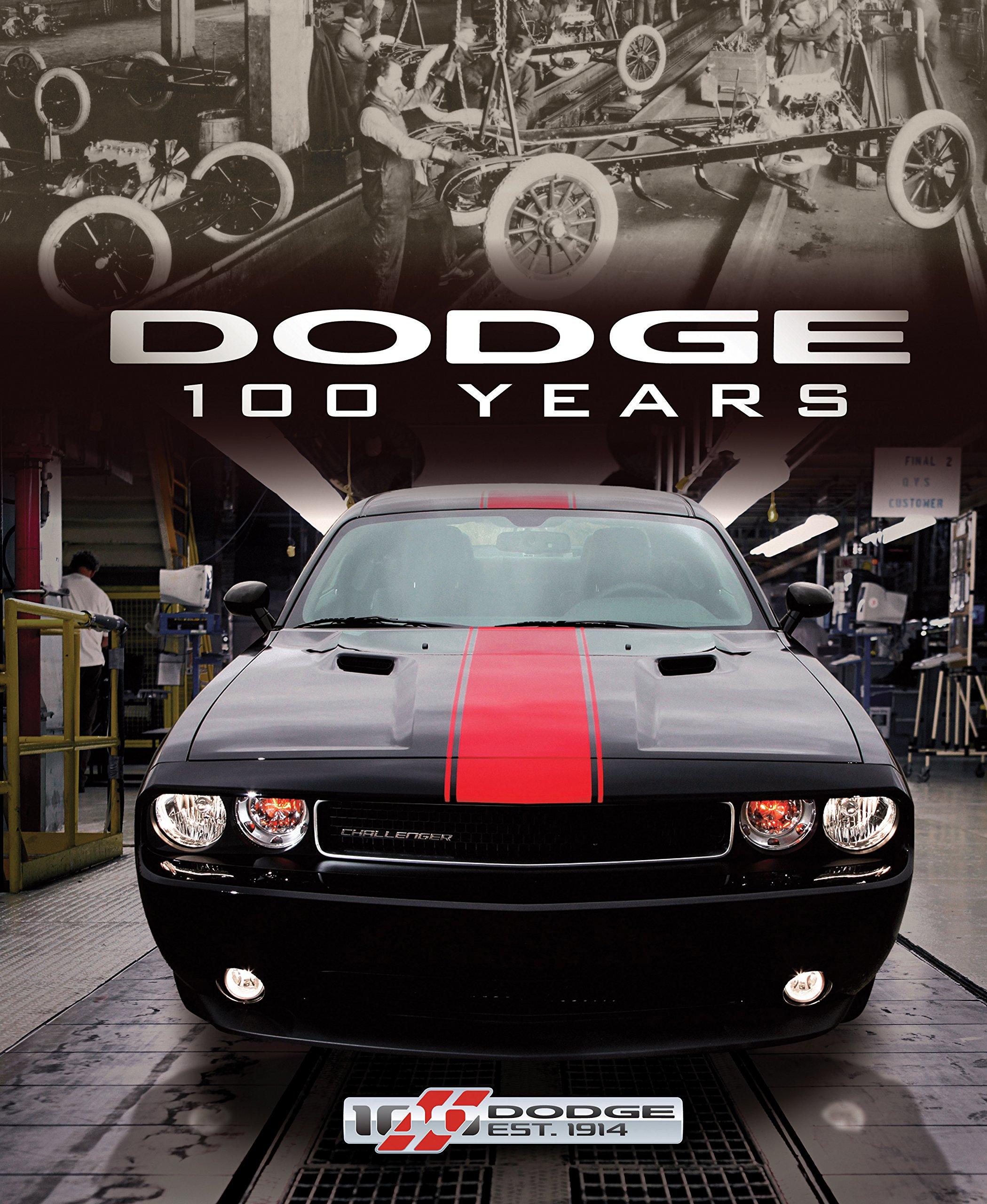 Dodge 100 Years: Matt DeLorenzo: 9780760345528: Amazon.com: Books