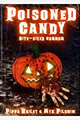 Poisoned Candy: Bite-sized Horror for Halloween Kindle Edition