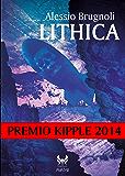 Lithica - Premio Kipple 2014 (eAvatar Vol. 23)