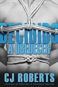 Decidido a Obedecer: Internacional (La Trilogía Oscura nº 4) (Spanish Edition)