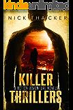 Killer Thrillers: 3 Action-Adventure Thrillers