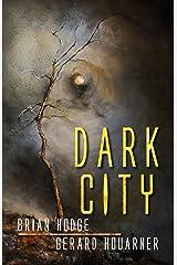 Dark City: A Novella Collection Kindle Edition