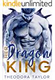 Her Dragon King (Her Dragon King Duet Book 2): 50 Loving States, North Dakota Pt. 2