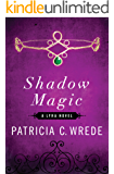 Shadow Magic (The Lyra Novels Book 1)