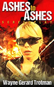 Ashes to Ashes: Screenplay