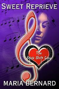 Sweet Reprieve (The Stick Shift Lips Rockstar Romance Series Book 3)