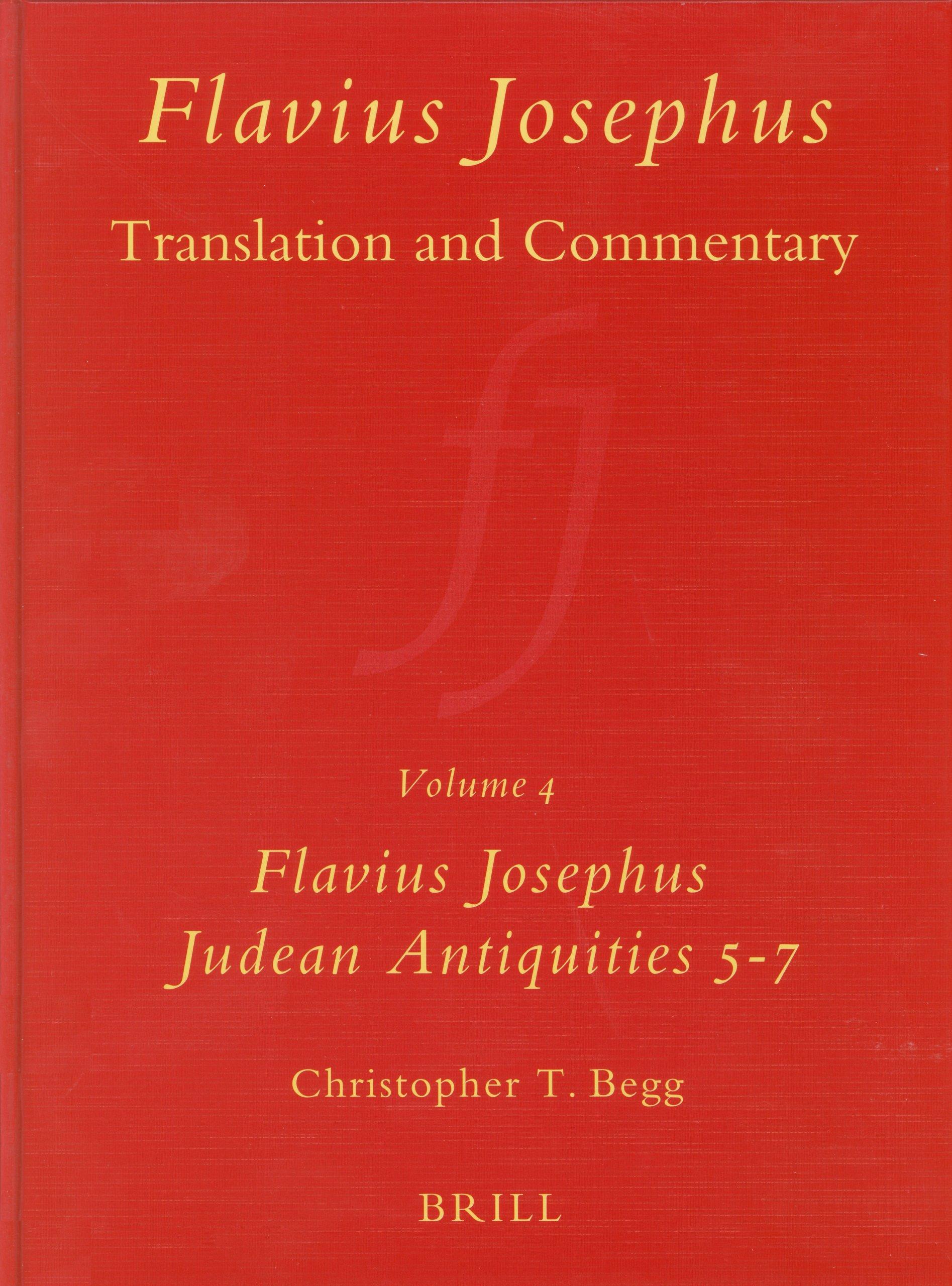 4: Flavius Josephus: Translation and Commentary Judean Antiquities, Books 5-7