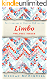Limbo: Volume Three (The Journals of Meghan McDonnell Book 3) (English Edition)