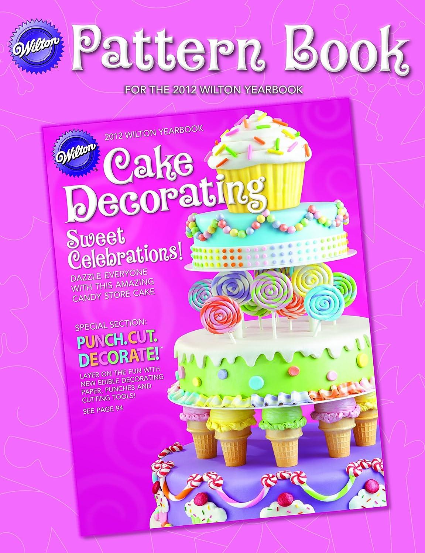 Amazon.com: Wilton 2012 Pattern Book: Kitchen & Dining