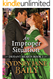 An Improper Situation (Defiant Hearts Book 1)