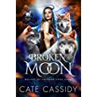 Broken Moon: Wolves of Thunder Cove: A Paranormal Shifter Romance