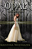 Opal (Fae of Fire and Stone Book 1)