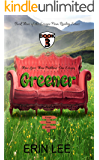 Greener (Escape From Reality Series Book 3)