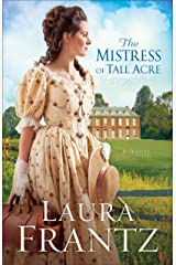 The Mistress of Tall Acre: A Novel Kindle Edition