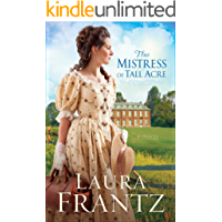 The Mistress of Tall Acre: A Novel