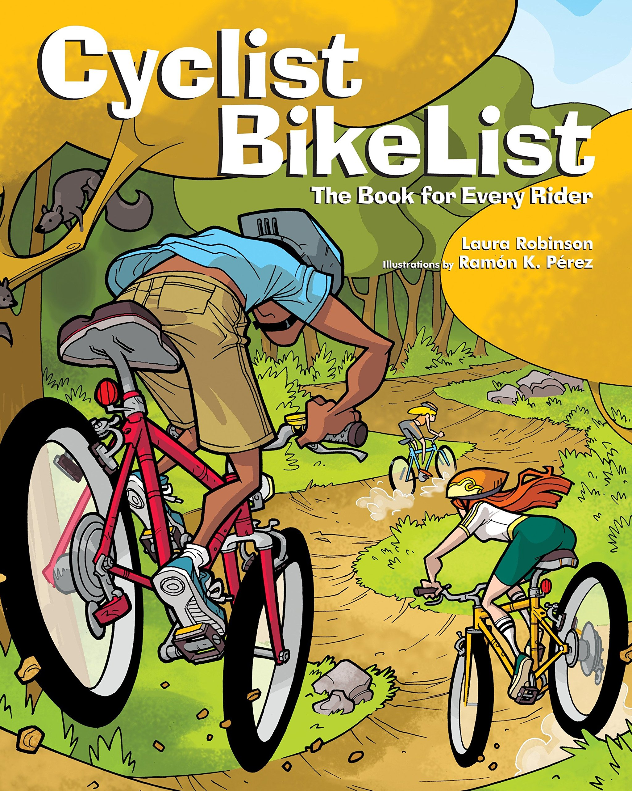 Read Online Cyclist BikeList: The Book for Every Rider PDF
