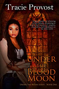 Under the Blood Moon (Under the Moon Series Book 1)