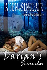 Darian's Surrender (Shifter Book 10) Kindle Edition