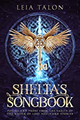 Shelta's Songbook: Poetry and Prose from the Vaults of the Keeper Kindle Edition